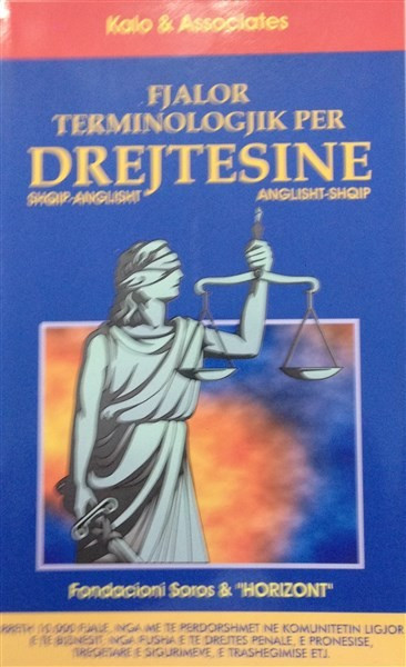 Fjalor terminologjik per drejtesine shqip - anglisht