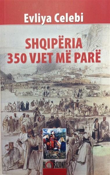 Shqiperia 350 vjet me pare