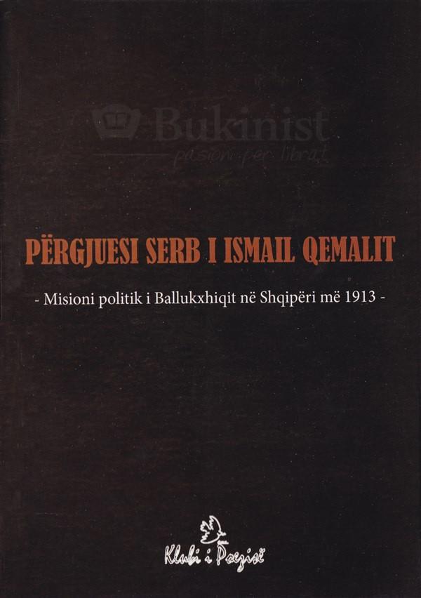 Përgjuesi serb i Ismail Qemalit
