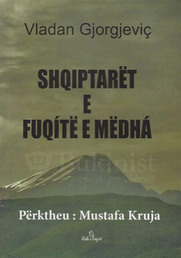 Shqiptarët dhe Fuqitë e Mëdha