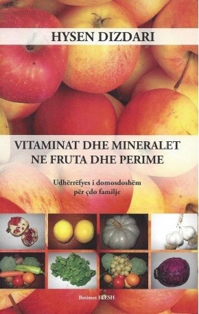 Vitaminat dhe mineralet në fruta dhe perime