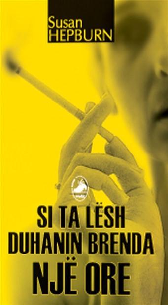 Si të lësh duhanin brenda një ore