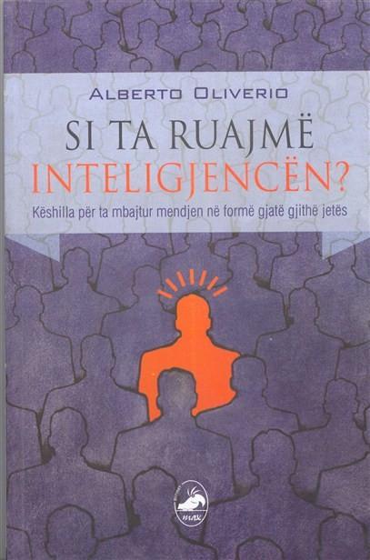Si ta ruajmë inteligjencën? (Këshilla për ta mbajtur mendjen në formë gjatë gjithë jetës)