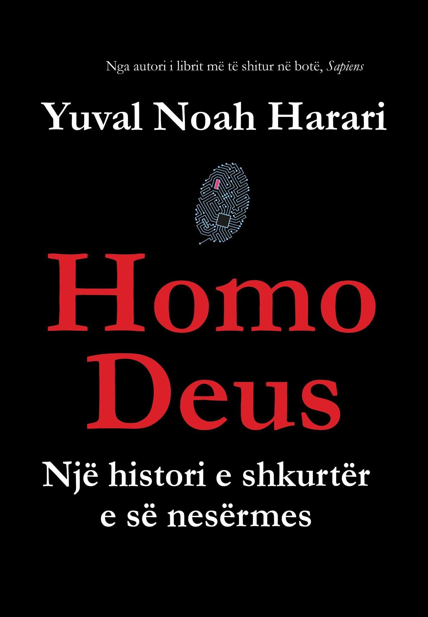 Homo Deus – Një histori e shkurtër e së nesërmes
