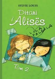 Ditari i Alises - Tom 2