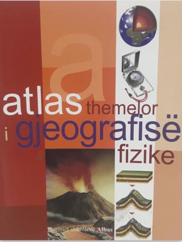 Atlas themelor i gjeografise fizike