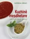Kuzhinë mesdhetare - Aromë dhe shije