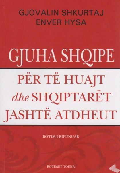 Gjuha shqipe per te huajt dhe shqiptaret jashte Atdheut