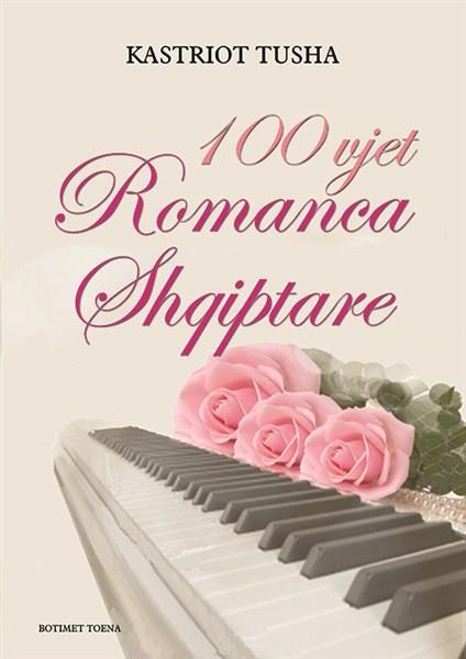 100 vjet romanca shqiptare