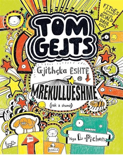 Tom Gejts 3 - Gjithcka eshte e mrekullueshme