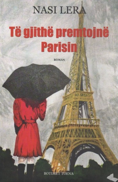 Te gjithe premtojne Parisin