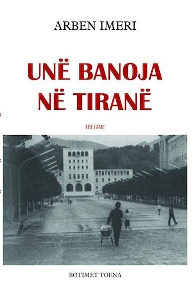Unë banoja në Tiranë