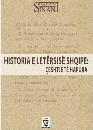 Historia e letersise shqipe: Ceshtje te hapura