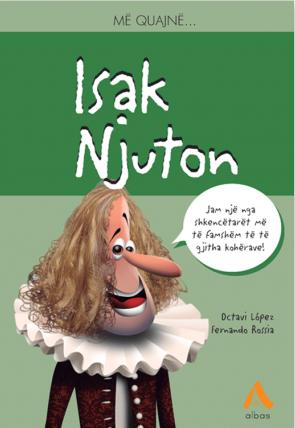 Me quajne... Isak Njuton