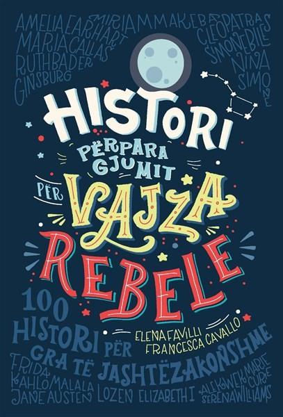 Histori përpara gjumit për vajza rebele (HC)