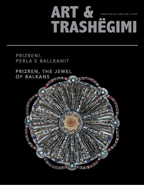 "Art & Trashegimi – ""Prizren, the jewel of Balkans"""