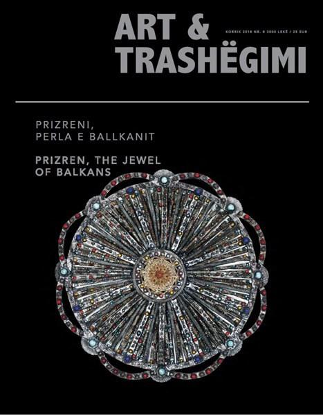 """Art & Trashëgimi - """"Prizreni, Perla e Ballkanit"""""""