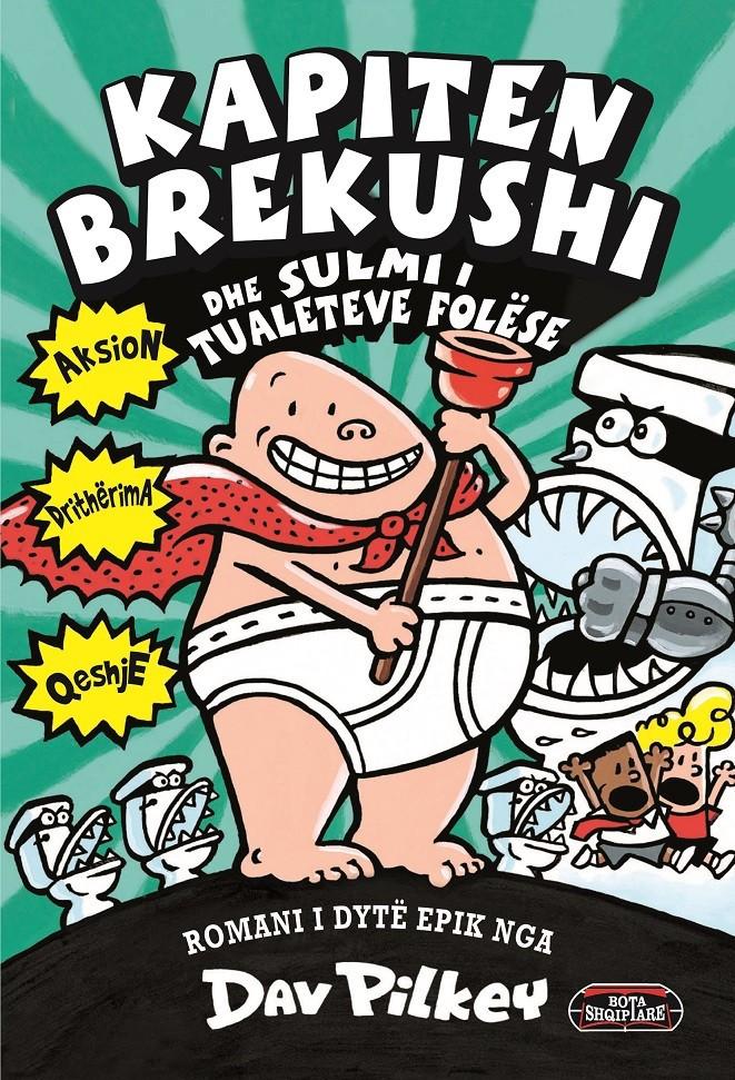 Kapiten Brekushi dhe sulmi i tualeteve folese