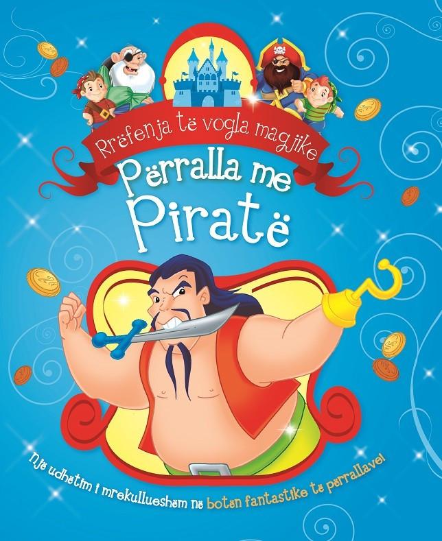 RRËFENJA TË VOGLA MAGJIKE - Përralla me piratë