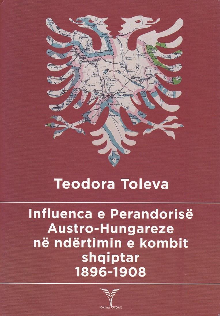 Influenca e perandorise austro-hungareze ne ndertimin e kombit shqiptar 1896-1908