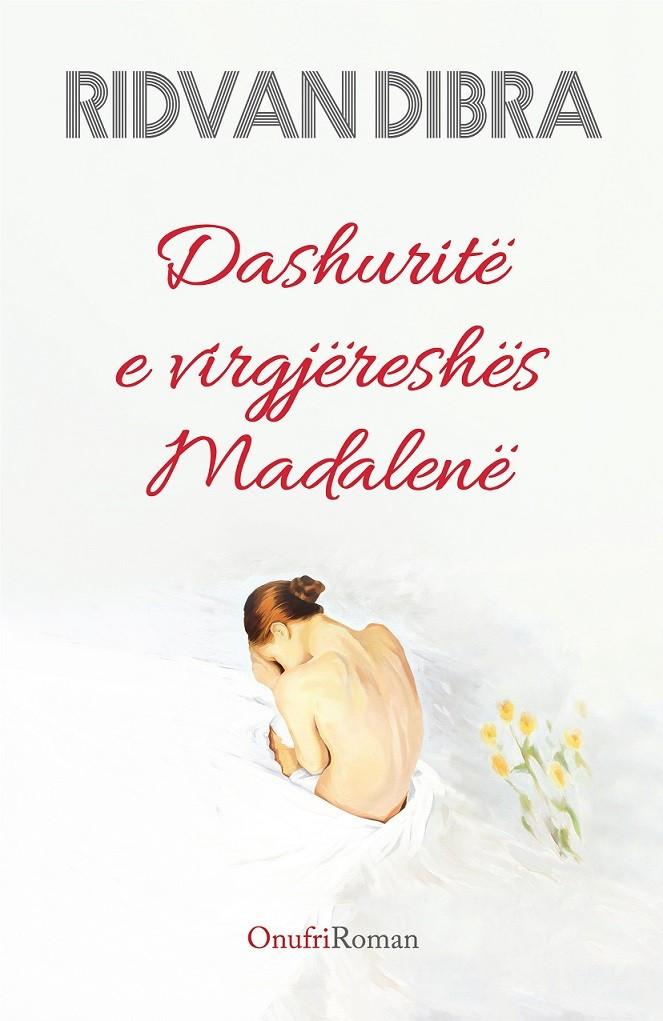 Dashuritë e virgjëreshës Madalenë