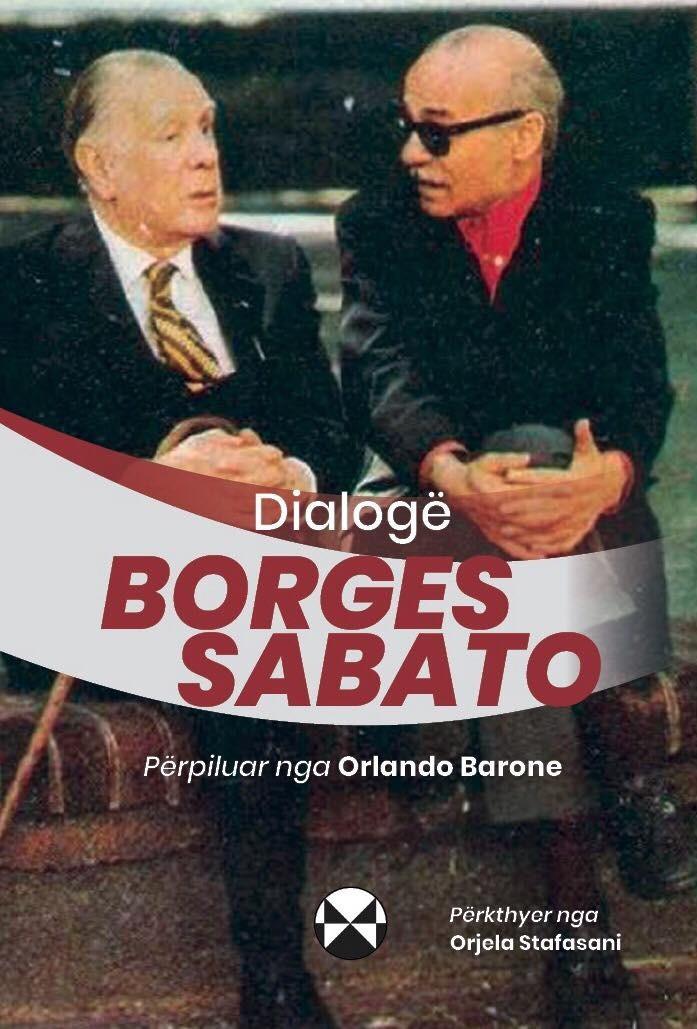 Dialoge Borges - Sabato