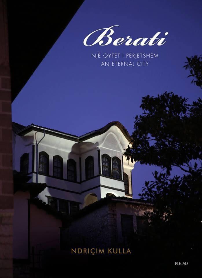 Berat, An Eternal City