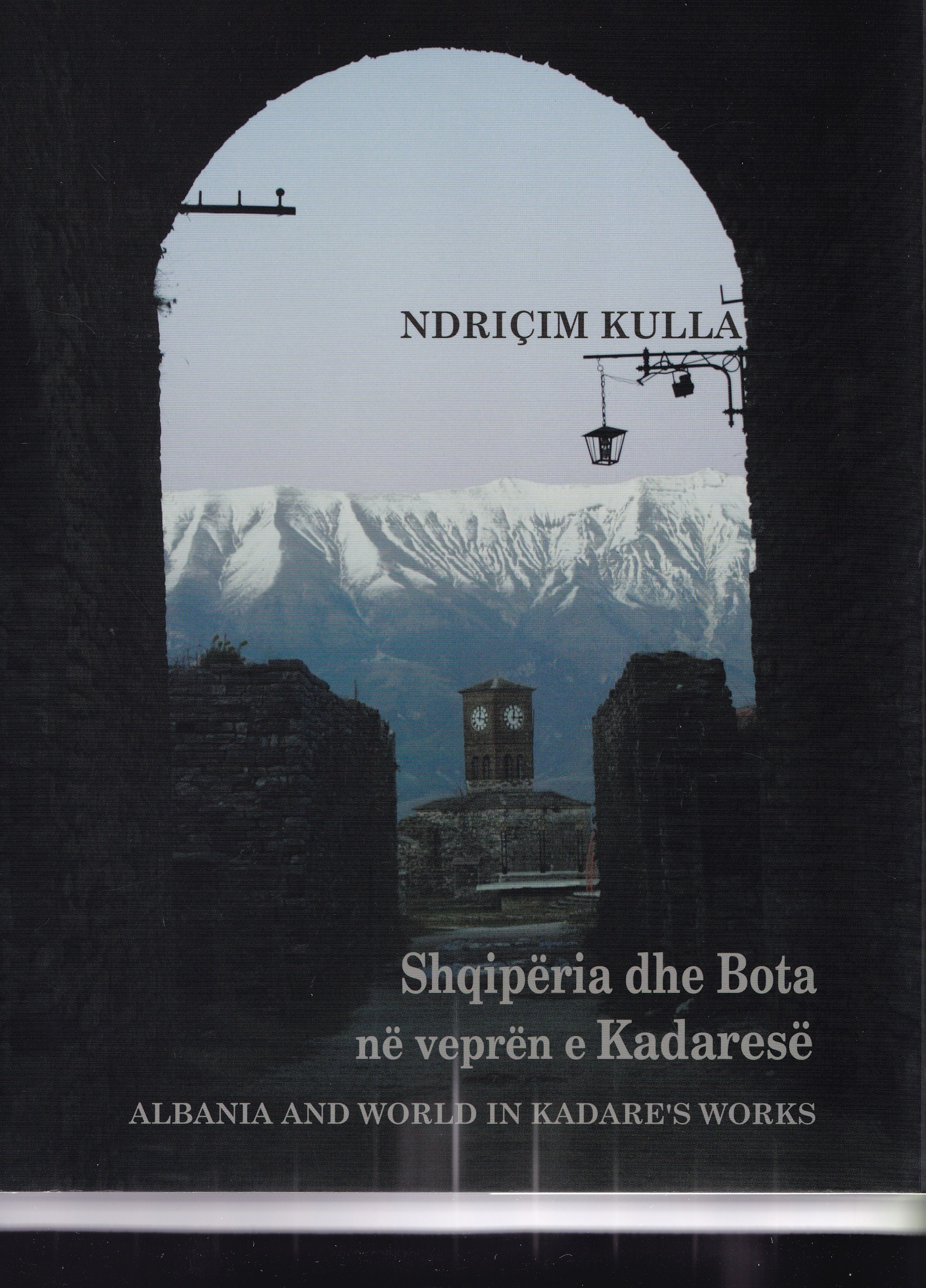 Albania and world in Kadare's works