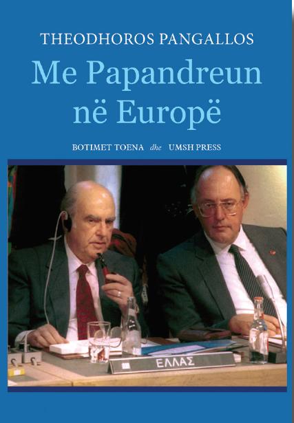 Me Papandreun në Europë - Kujtime