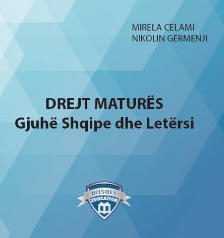 Drejt Maturës: Gjuhë dhe letërsi shqipe