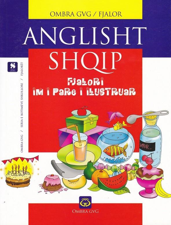 Fjalori im i parë anglisht-shqip