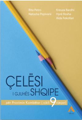 Celesi i gjuhes shqipe per Provimin Kombetar (cikli 9-vjecar)
