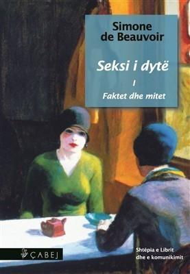 Seksi i dytë, Faktet dhe mitet, volumi I