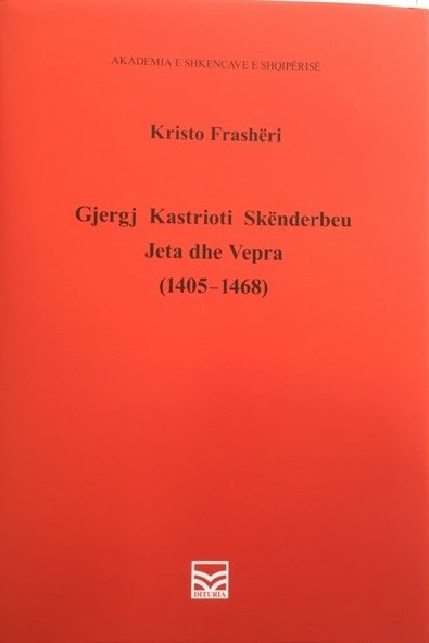Gjergj Kastrioti Skenderbeu - jeta dhe vepra
