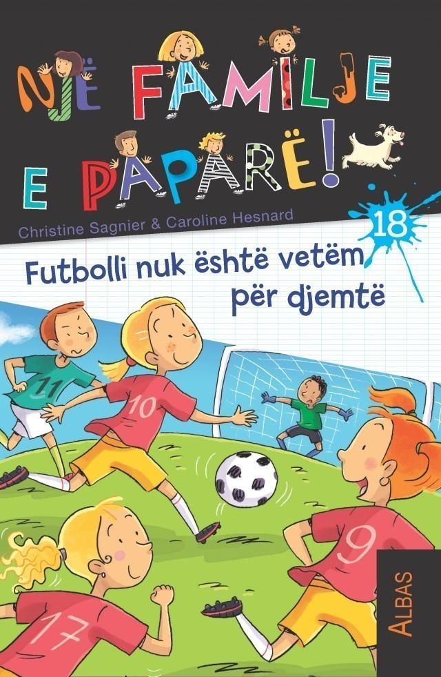 Futbolli nuk është vetëm për djemtë - familja e papare Nr. 18