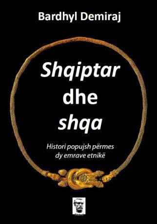 Shqiptar dhe shqa: Histori popujsh përmes dy emrave etnikë