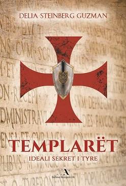 Templarët, ideali sekret i tyre