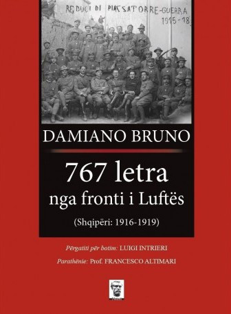 767 letra nga fronti i Luftës: Shqipëri 1916-1919