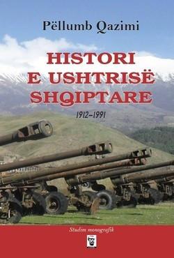 Histori e ushtrise shqiptare: 1912-1991