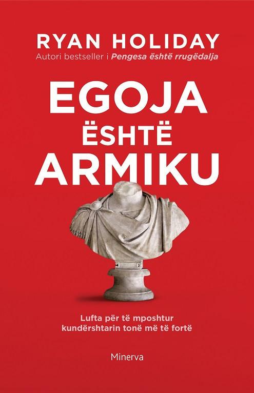 Egoja eshte armiku