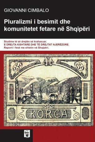 Pluralizmi i besimit dhe komunitetet fetare ne Shqiperi