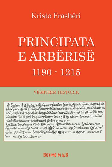 Principata e Arbërisë - vështrim historik
