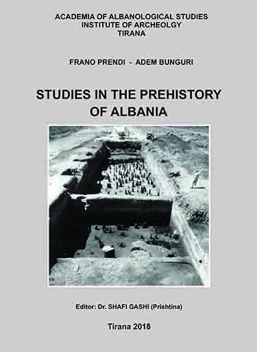 Studies in the prehistory of Albania