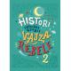 Histori përpara gjumit për vajza rebele 2