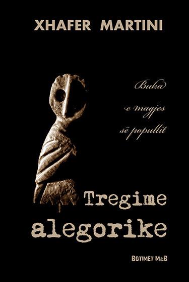 Tregime alegorike: Buka e magjes së popullit