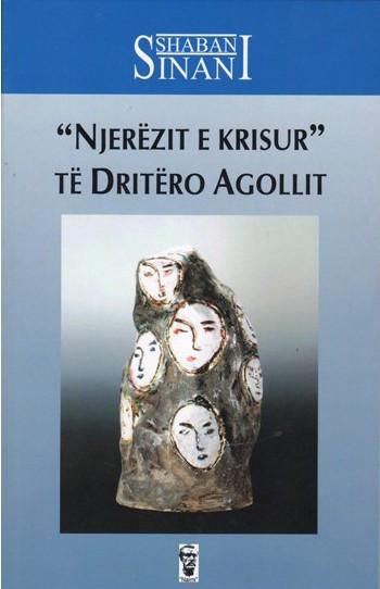 """""""Njerëzit e krisur"""" të Dritëro Agollit"""