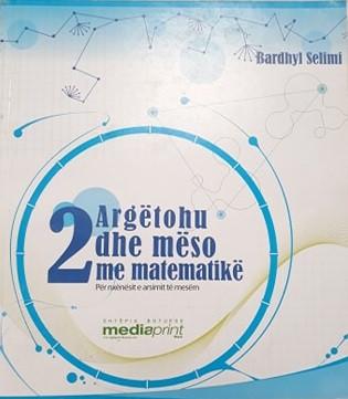 Argetohu dhe meso me matematike 2