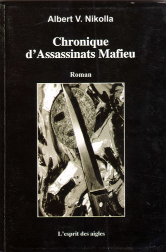 Chronique d'assassinants Mafieu