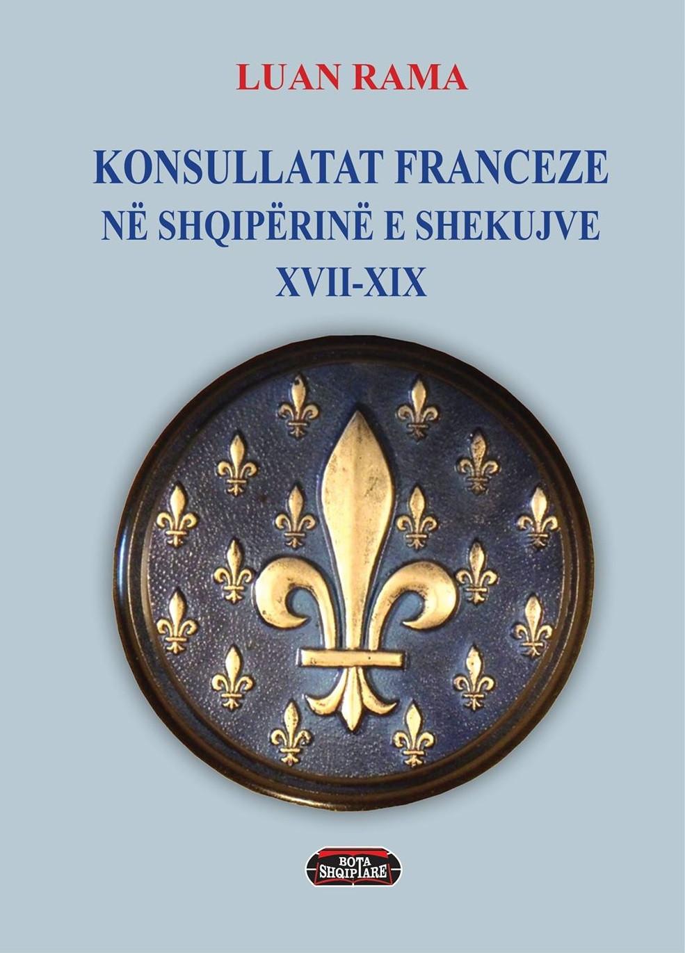 Konsullatat franceze ne Shqiperine e shekujve XVII-XIX