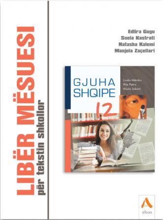 Liber mesuesi per tekstin shkollor Gjuha shqipe 12